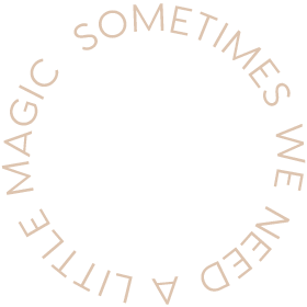 Sometime we need a little magic